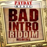 Bad Intro Reloaded Riddim CD