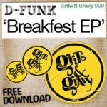 D-Funk – Breakfest EP – FREE DOWNLOAD