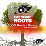 FireDanceCrew –  Eat Ur Roots Vol.1 RMX Tape