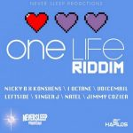 One Life riddim CD (April, 2013) – (NeverSleep Productions)