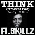 A.Skillz – Think (It takes two) feat Lyn Collins