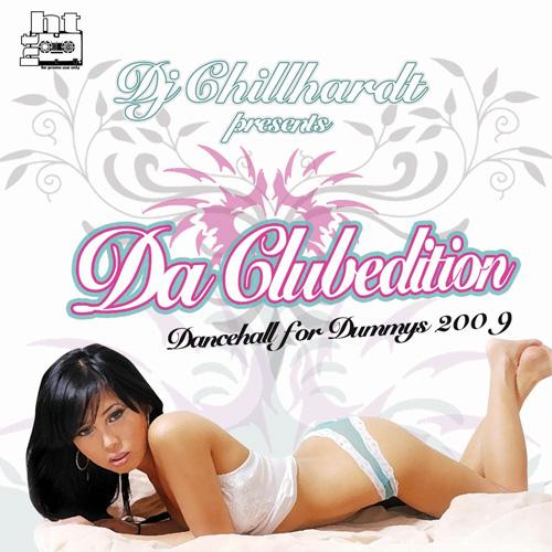 DJ Chillhardt - Dancehall 4 Dummys 2009