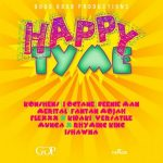 Happy Tyme Riddim CD (May, 2013)(Good Good Productions)