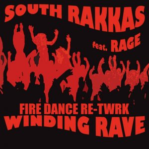South Rakkas Crew feat. Rage - Winding Rave (FIREDANCE RETWRK)
