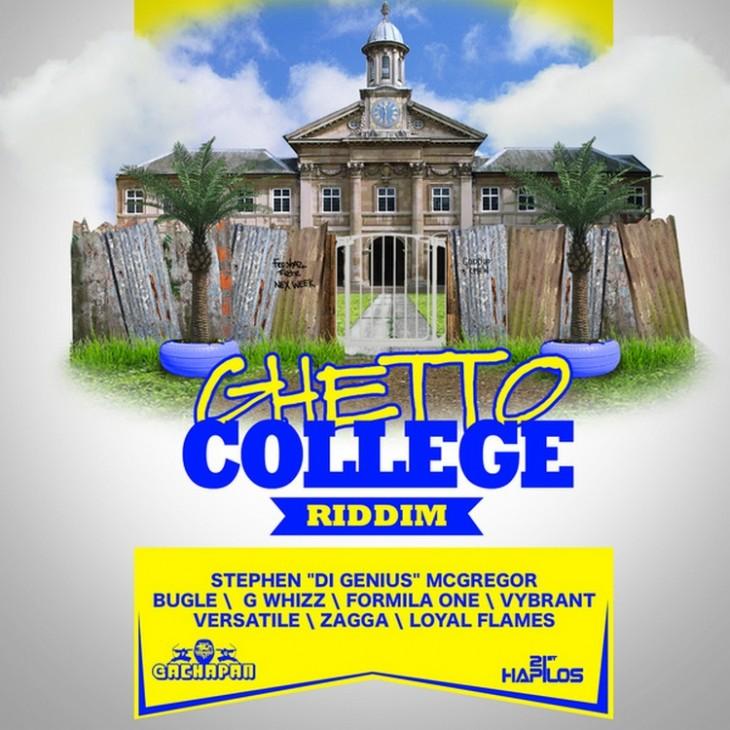 Ghetto College Riddim CD (October, 2013)(Gachapan Records)