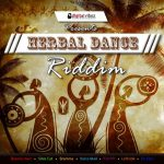 Herbal Dance Riddim CD (July, 2013)(Digital Vibez Entertainment)