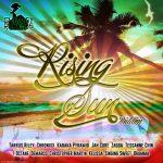 Rising Sun Riddim CD (October, 2013)(Chimney Records)
