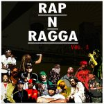 SoulShake Sound presents RAP N RAGGA Vol.1 mixed and selected by DJ DOME (FREE DL)