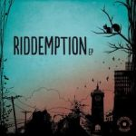 RIDDEMPTION – Riddemption EP (The Chosen Few)