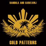 "Buhay Cali ""Gold Patterns "" EP – feat Hitfarmers – 2014 – OUT NOW – FREE DOWNLOAD"