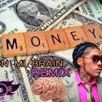 Vybz Kartell – Money pon me Brain (FDC Remix)