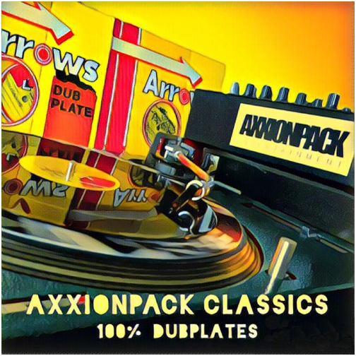Axxionpack Classics - 100% Dubplates!